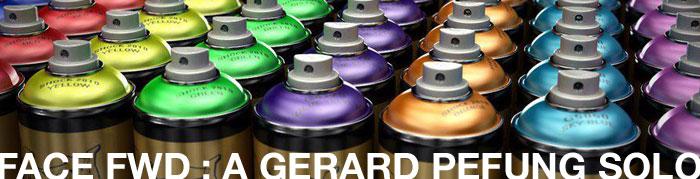 Face FWD : A Gerard Pefung Solo